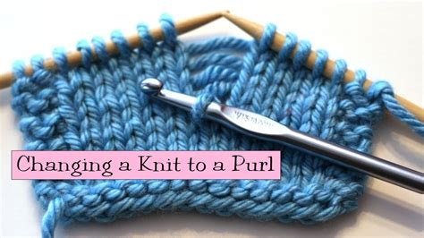 knit help knitting help changing a knit to a purl