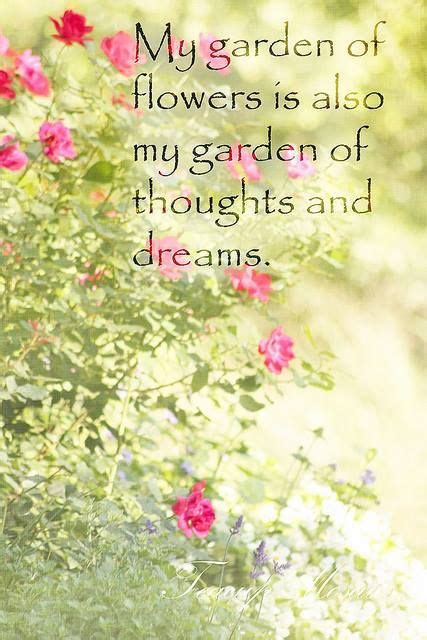 quotes on gardens and flowers 318 best images about gardening quotes on