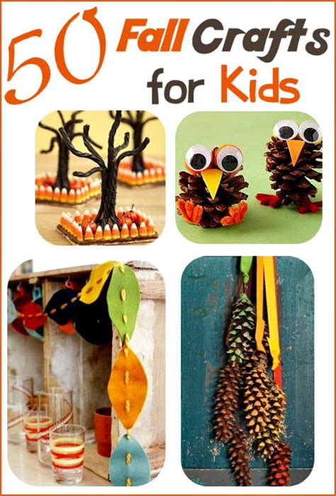 fall crafts fall crafts for 50 ideas your family will