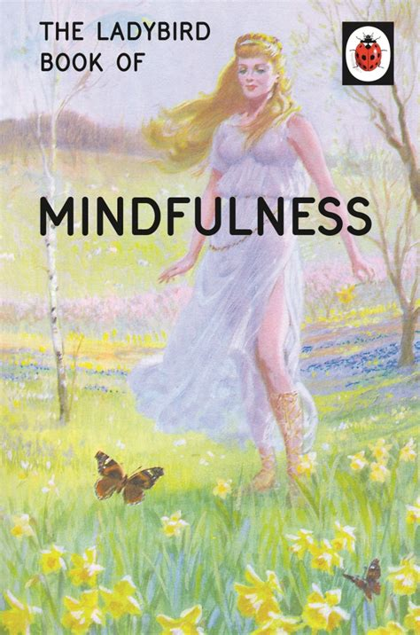ladybird picture books the ladybird book of mindfulness by jason hazeley