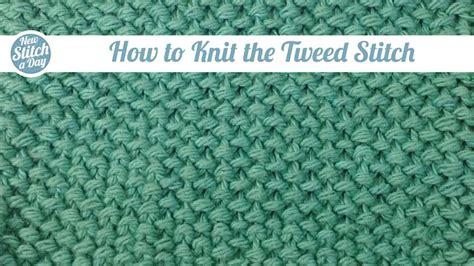 The Tweed Stitch Knitting Stitch 105
