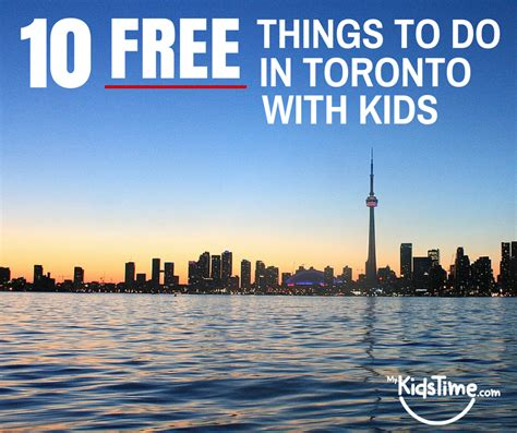 things to do with 10 free things to do in toronto with
