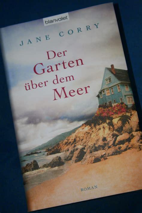 Der Garten über Dem Meer Rezension by Papier Und Tintenwelten Rezension Der Garten 252 Ber Dem Meer