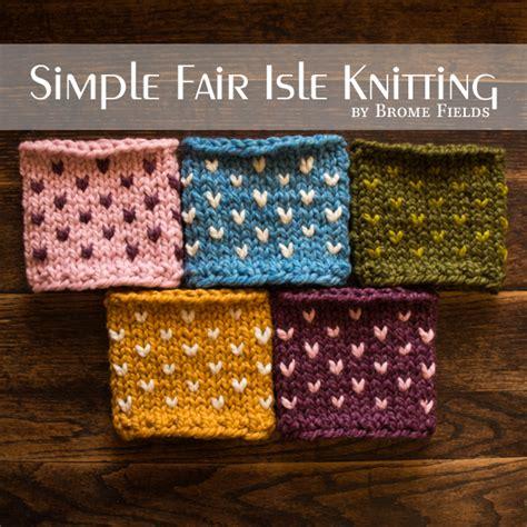 fair isle knitting fair isle knitting brome fields