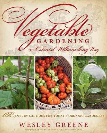 history of vegetable gardening the colonial williamsburg history of salad greens cook