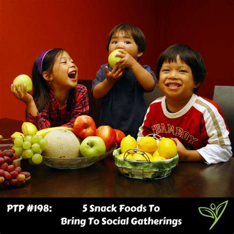 food to bring to 5 snack foods to bring to social gatherings ptp198