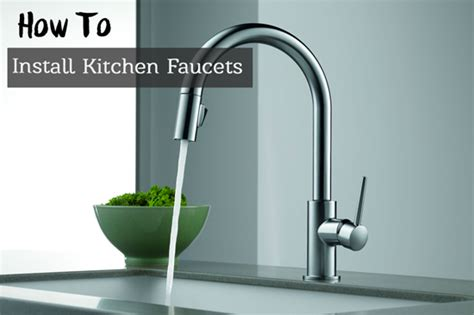 installing new kitchen faucet how to remove your faucet and install a new kitchen faucet kitchen guyd