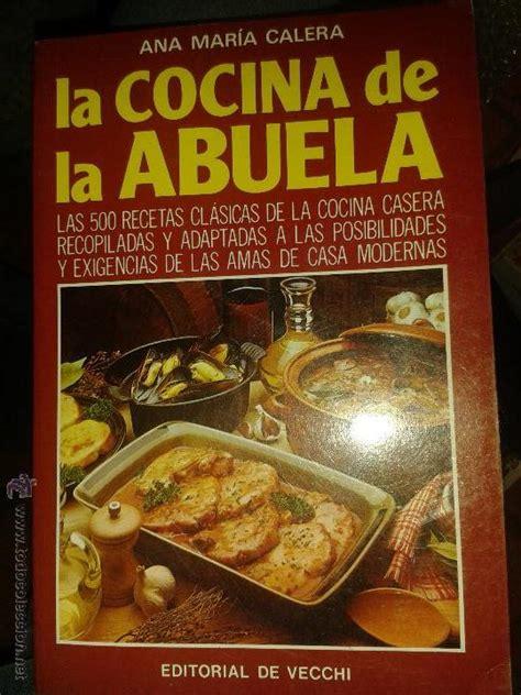 juegos de cocina con la abuela libros de cocina la cocina de la abuela ana mar comprar