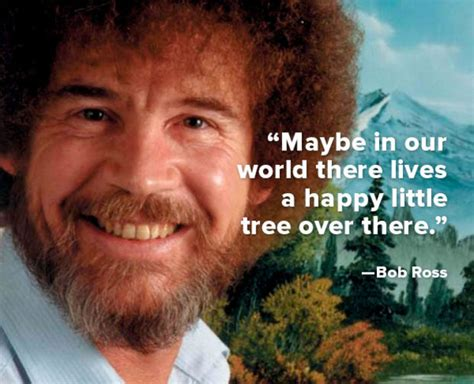 bob ross painter quotes four personal branding secrets from of painting s bob ross