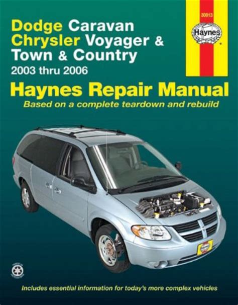 free auto repair manuals 2006 chrysler town country electronic toll collection dodge caravan chrysler voyager town country 2003 thru 2006 haynes repair manual at