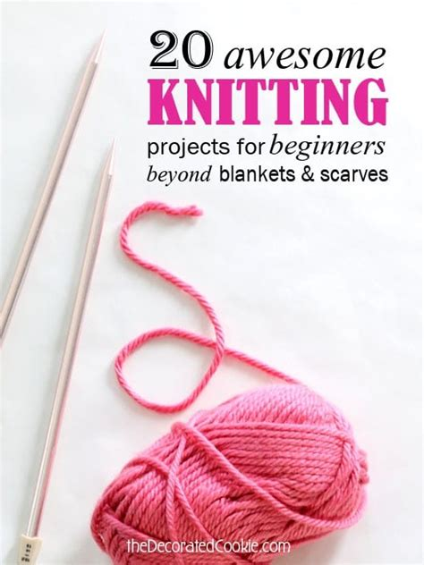 knitting basics for beginners 20 knitting projects for beginners
