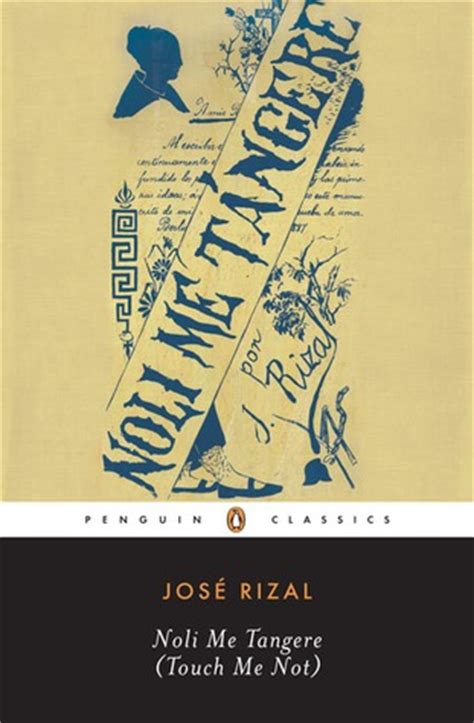 picture of noli me tangere book noli me t 225 ngere by jos 233 rizal reviews discussion
