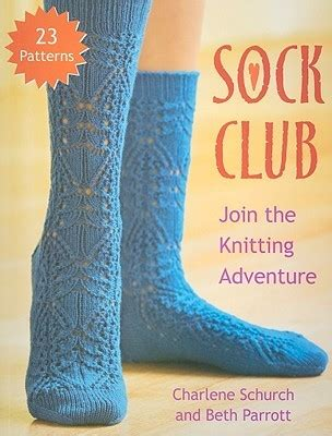 join in the knitting sock club join the knitting adventure by charlene schurch