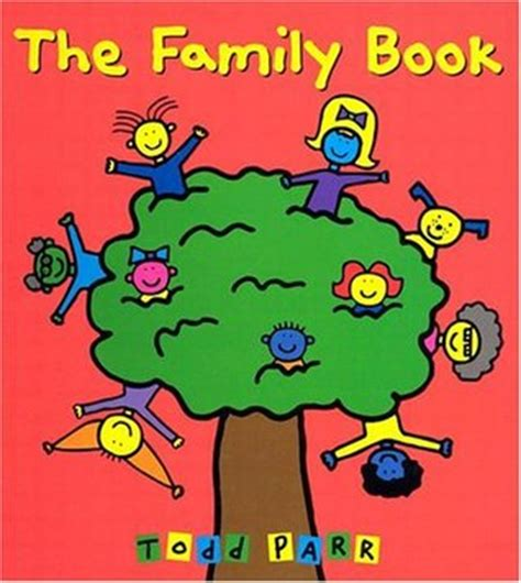 family picture books the family book by todd parr reviews discussion