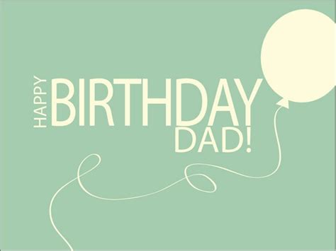 for dads birthday the 105 happy birthday wishes for in