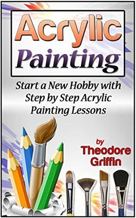 acrylic painting lessons step by step 1000 ideas about acrylic painting lessons on