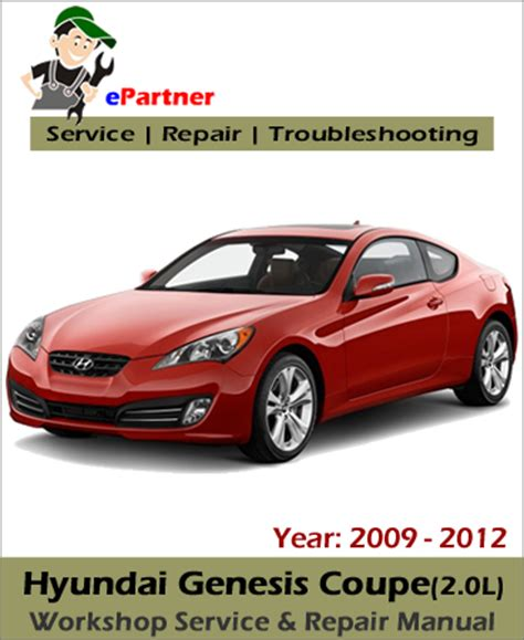 manual repair autos 2010 hyundai genesis coupe free book repair manuals service manual 2012 hyundai genesis free service manual