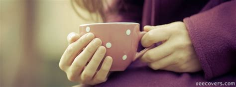Funny Coffee Mugs cup of tea in hand fb cover photo xee fb covers
