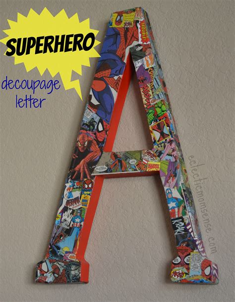 how to make decoupage letters comic book decoupage letter eclectic momsense