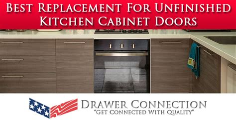 replacement kitchen cabinet doors unfinished best replacement for unfinished kitchen cabinet doors