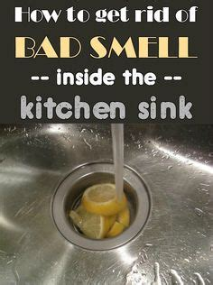 kitchen sink drain smells bad 1000 images about cleaning kitchen on how to