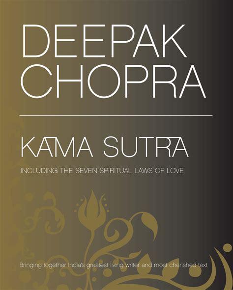 free kamsutra in book pdf with picture deepak chopra brings the to digital platforms