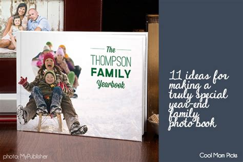 ideas for picture books 11 creative ideas for year end family photo books