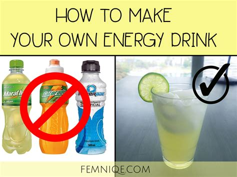 how to make your own how to make your own energy drink 10 easy recipes femniqe