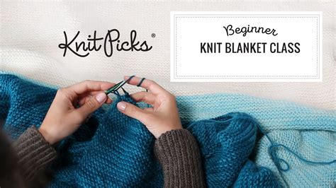 tutorial knitting beginners knit beginner blanket class archives knit picks tutorials