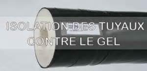 Isolation Tuyau Eau Exterieur 1999 by Guide Plomberie Isolation Des Tuyaux Contre Le Gel