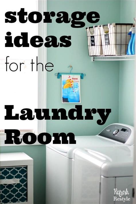 ideas for laundry room storage laundry room storage ideas for small rooms refresh restyle