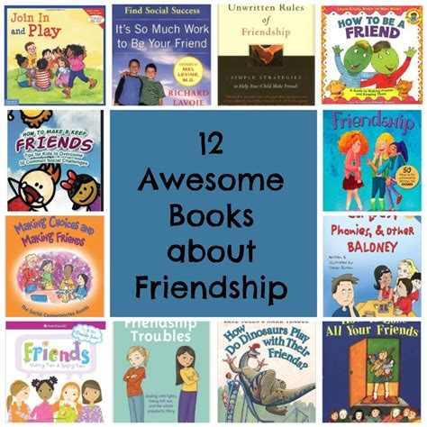 picture books friendship 12 awesome books about friendship encourage play