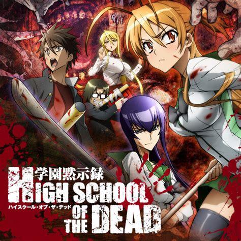 highschool of the dead season high school of the dead season 1 on itunes