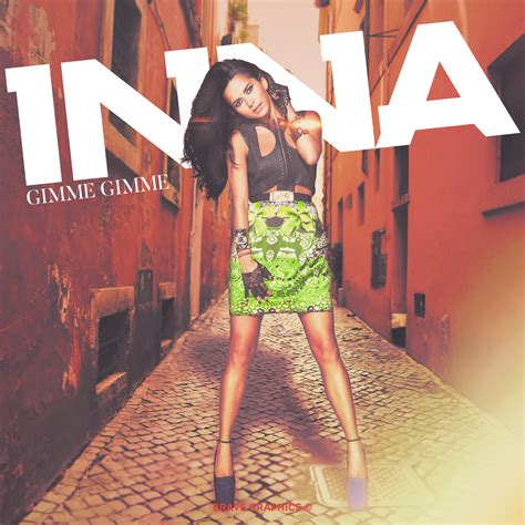 inna gimme gimme brave graphics 169