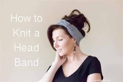 how to knit headbands how to knit a headband beginner level
