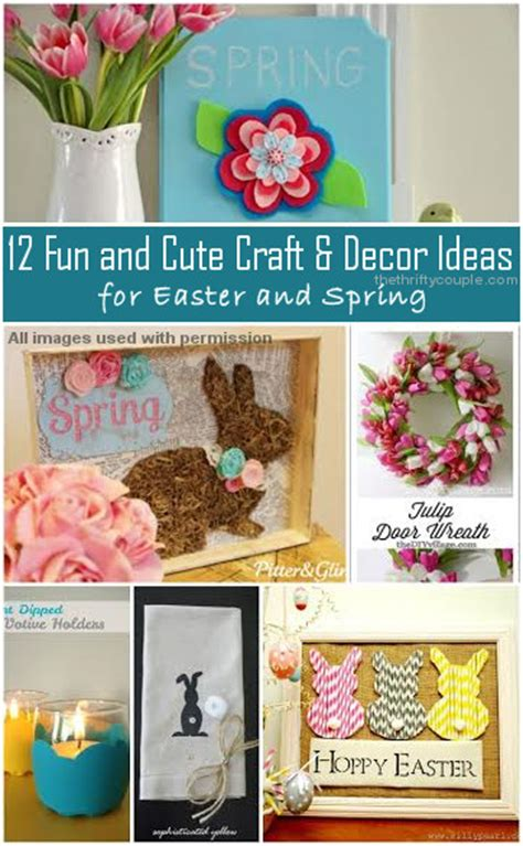 craft projects for couples 12 crafts for diy and easter decor the