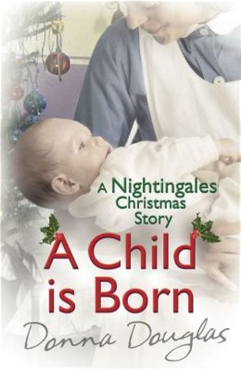 a child is born book pictures a child is born a nightingales story by donna