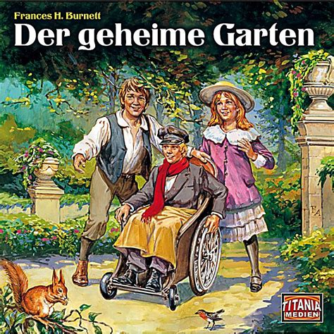 Der Geheime Garten by Der Geheime Garten H 246 Rbuch Sicher Downloaden Bei Weltbild De