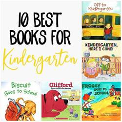 picture books for kindergarten 10 best back to school books for kindergarten our