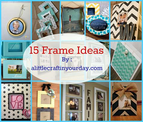 photo craft projects 14 photo frame ideas a craft in your day