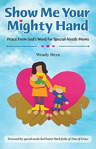show me picture book show me your mighty peace from god s word for