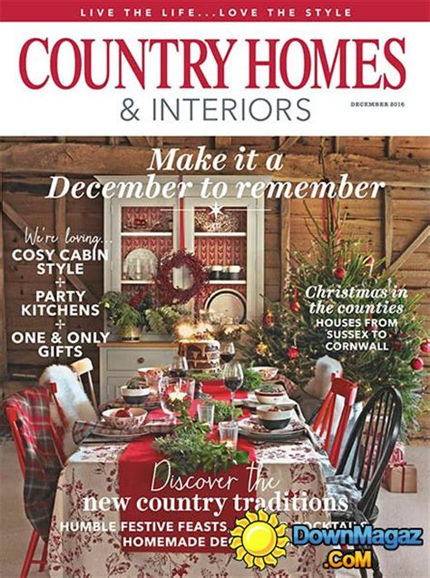 country home and interiors magazine country homes interiors december 2016 187 pdf magazines magazines commumity