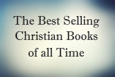 best selling picture books of all time the best selling christian books of all time the steve
