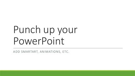 punch up punch up your power point