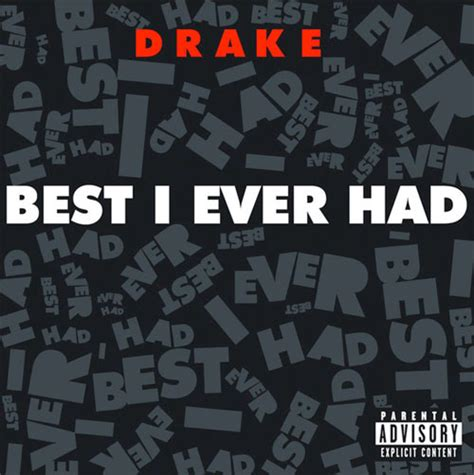 Image result for Best I Ever Had