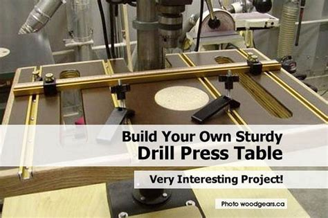 woodworking drill press table build your own sturdy drill press table