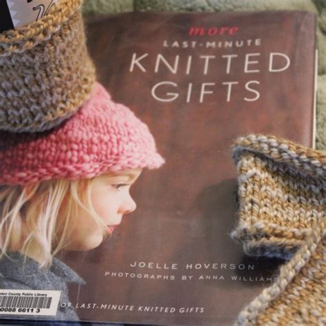 last minute knitted gifts recommended reading for knitters patterns for handmade