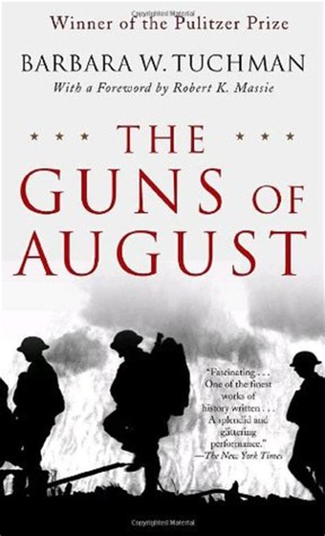 pictures of august from the book the guns of august by barbara w tuchman reviews