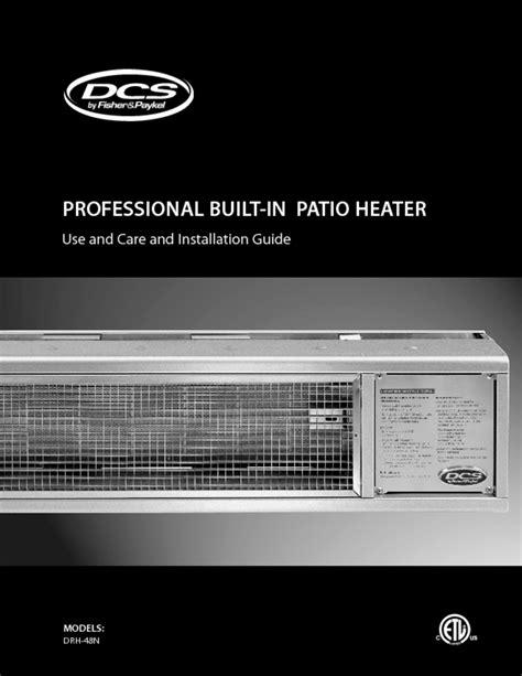 dcs patio heater dcs patio heater manual 28 images drh 48n patio heater
