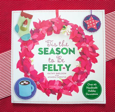 craft book giveaway quot tis the season to be felt y quot craft book of